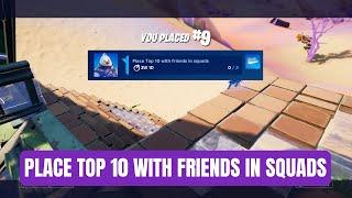 Fortnite Place Top 10 With Friends In Squads | Fortnite Winterfest Operation Snowdown Challenge #4
