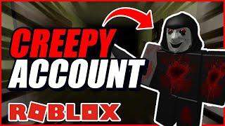 10 Creepiest Roblox Accounts OF ALL TIME!