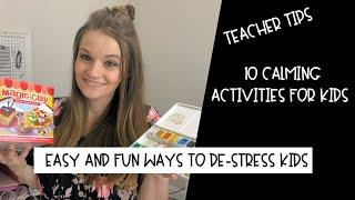 My Top 10 Favorite Calming Activities for Kids  That Work | Teacher Tips | Pre-k through High School