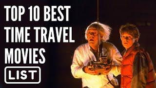 Top 10 Best Time Travel Movies of Hollywood, Don't Waste Your Quarantine Top 10 movies