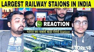 Pakistani Reaction on | भारत के 10 सबसे बड़े रेलवे स्टेशन | Top 10 Largest Railway Stations in India