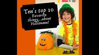 Ten's top 10 things about Halloween!  From prep time to all the Halloween fun you can think of!