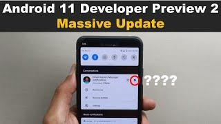 Android 11 Developer Preview 2 (DP2) – Massive Update (20+ new changes & Features) - Very Promising.