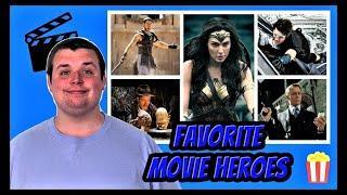 Top 10 Favorite Movie Heroes of All-Time