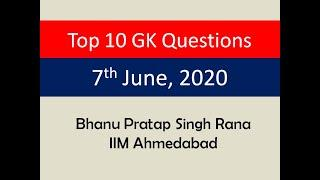Top 10 GK Questions - 7th June, 2020 II Very Important Concepts Covered
