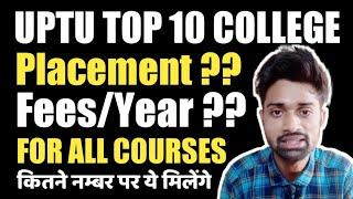 UPTU TOP 10 COLLEGE || Government College || Placement || Fees || Number