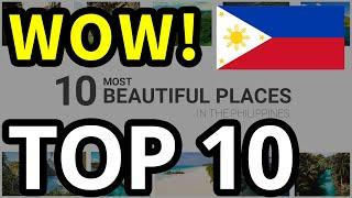 Top 10 Most Beautiful Places in the Philippines + Things you need to know