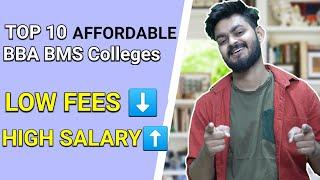 Low fees High Placement - Top 10 BBA BMS Colleges ( Most affordable ) | college you should target