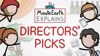 Directors' Picks: The Best of MinuteEarth