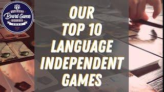 Our Top 10 Language Independent Games | Top Ten Board Games