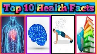 Top 10 Health facts | General Facts | Real facts
