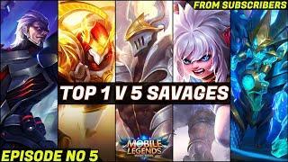 Top 1 v 5 SAVAGE Moments Episode NO 5 | Mobile Legends