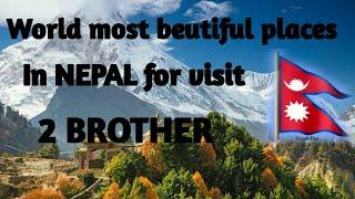 #most visited place  Top 10 best place visit in NEPAL