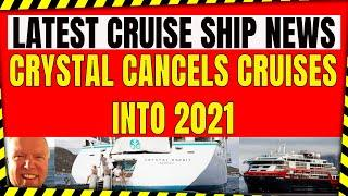CRUISE SHIP NEWS ISAIAS HURRICANE 33 VIRUS CASES ON CRUISE SHIP CRYSTAL CANCELS CRUISES TILL 2021