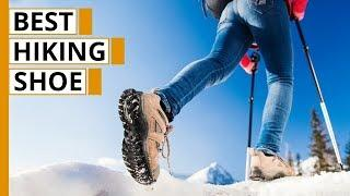 Best Hiking Shoes & Boots of 2020 | Shoes for Hiking & Trekking