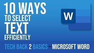 10 (Better) Ways To Select Text In Microsoft Word