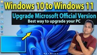 Best way to upgrade Windows 11 from Windows 10 | Windows 10 to Windows 11 update guide