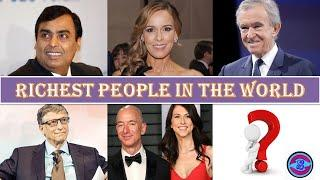 Richest people in the world, top 10 richest people in the world,richest person in 2020, Shailesh360
