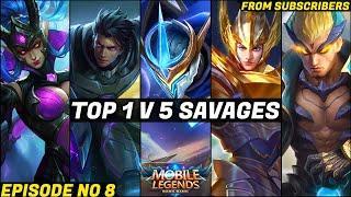 Top 1 v 5 SAVAGE Moments Episode NO 8 | Mobile Legends