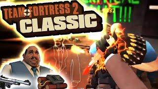 Old School FPS at its Best! -  Team Fortress 2 Classic!