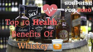 Top 10 HIDDEN Health Benefits of Whiskey - Surprise for 2020