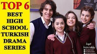Top 6 Best High School Turkish Drama Series - Love Adventure and Friendship