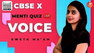 Voice | Active Voice and Passive Voice in English Grammar | Bridge Course - CBSE Class 10 Menti Quiz