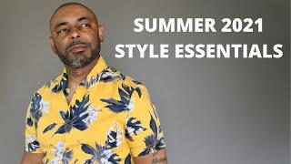15 Men's Summer 2021 Style Essentials And Trends
