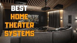 Best Home Theater Systems in 2020 - Top 6 Home Theater System Picks