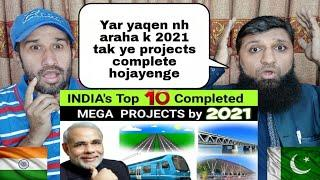 Pakistani Reacted On Top 10 Completed Projects In India 2021 Reaction By Pakistani Friends Reaction