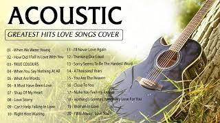 Great Acoustic Love Songs Cover - Ballad English Acoustic Cover Of Popular Songs Of All Time