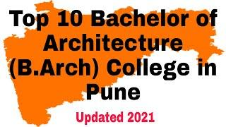 Top 10 Bachelor of Architecture (B.Arch) College in Pune #B.Arch #architecture #pune #college
