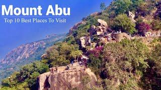 Mount Abu - Top 10 Best Places to visit in Mount Abu