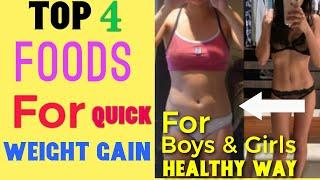 Top 4 Foods for Weight Gain | Healthy Diet Plan to Gain Weight | How to Gain Weight In One Month