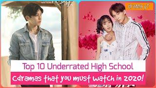 10 Best Underrated High School/College C-Dramas You Must Watch in 2020! draMa yT