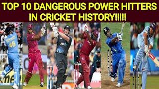 Top 10 Dangerous Power Hitters In Cricket History | Top 10 Dangerous Batsmans In Cricket History