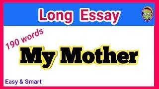 Essay on My Mother in English for school students//my mother paragraph