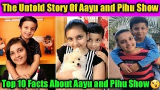 OMG! Top 10 Shocking Unknown Facts Of Aayu and Pihu Show|| Aayu and Pihu Show|| Ruchi And Piyush||