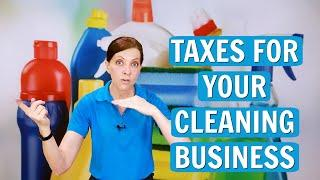 Taxes for Your Cleaning Business - Tax Advice for House Cleaners