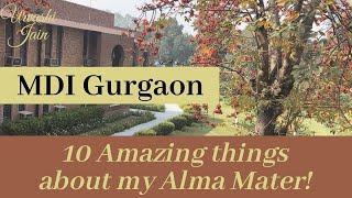 What made MDI Gurgaon truly unique? | Top 10 B School of India | 2019 Alum ~ Urvashi Jain