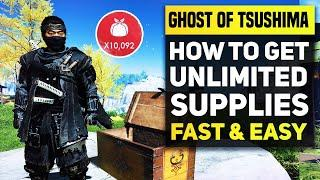 Ghost of Tsushima Tips - Best Farming Tactics To Get Infinite Supplies & Max Upgrades Very Fast