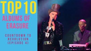 Erasure Top 10 Albums, Pop top 10! (Countdown to Revolution Episode 4)