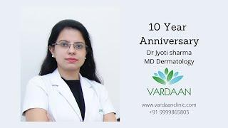 Vardaan Clinic Pushpanjali | 10 Year Anniversary | North India's Best Dermatology Clinic