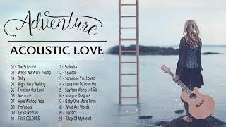 Top Billboard This Week - New Acoustic Love Songs 2020 - Best Acoustic Cover Of Popular Songs Ever