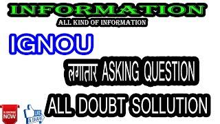 top 10 question asking by ignou student during lock down || assignment exam form last date 2020