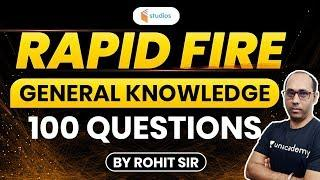 RAPID FIRE | GK by Rohit Sir | Top 100 Questions