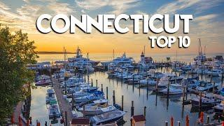 CONNECTICUT Top 10 - What makes this a GREAT place!