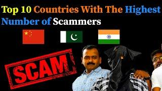 (Eng)Top 10 Countries With The Highest Number of Scammers