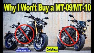 Reasons to NOT BUY a Yamaha MT-09 or MT-10