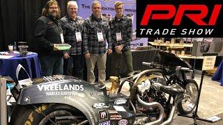 MOTORCYCLE DRAG RACING PARTS, PEOPLE AND STORIES FROM THE PRI PERFORMANCE RACING INDUSTRY TRADE SHOW